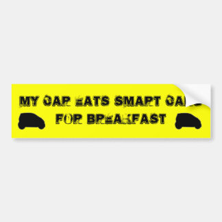 My Car eats Smart Cars for Breakfast Bumper Sticker