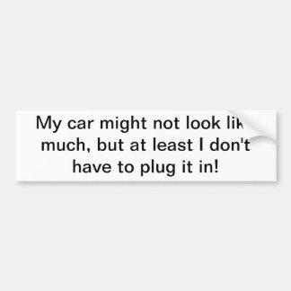 My car might not look like much sticker bumper sticker