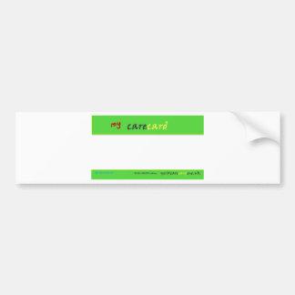 My Care Card Bumper Sticker