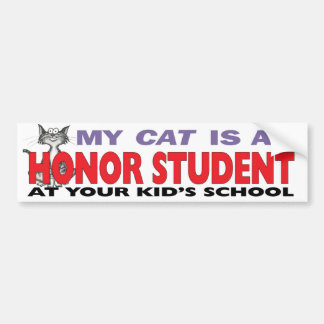 My Cat Is an Honor Student Bumper Stickers