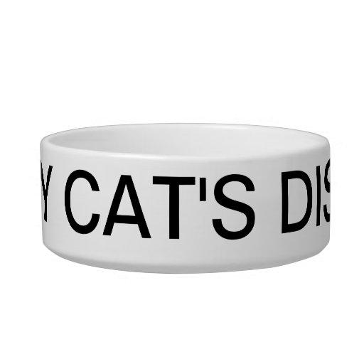 My Cat's Dish Pet Bowl by Lorette Starr