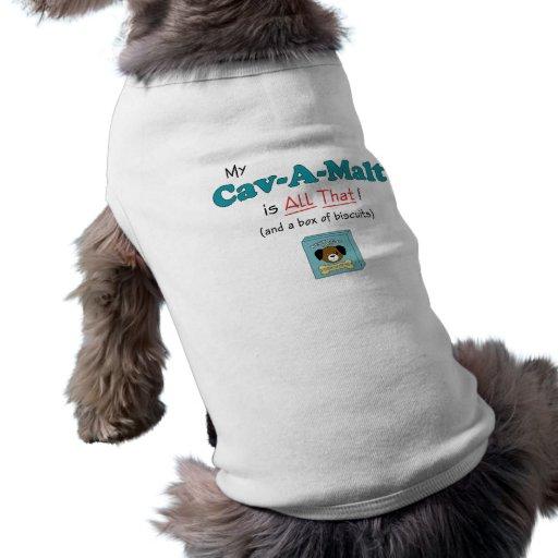 My Cav-A-Malt is All That! Pet Tee Shirt