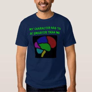 My Character Is Smarter Tshirt