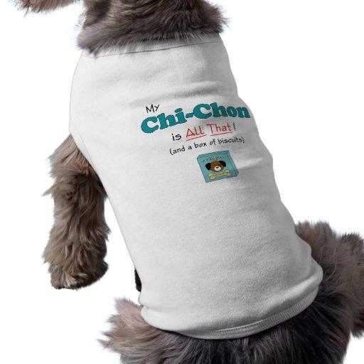 My Chi-Chon is All That! Doggie Tshirt