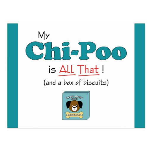 My Chi-Poo is All That! Postcard