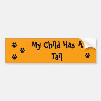 My Child Has A Tail PAW Bumper Sticker
