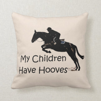 My Children Have Hooves Equestrian Horse Pillows
