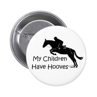 My Children Have Hooves Horse Button