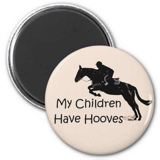 My Children Have Hooves Horse Magnet