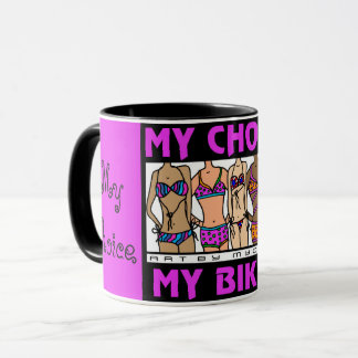My Choice My Bikini PINK Mug
