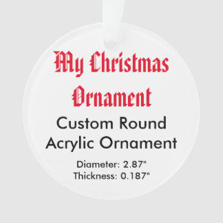 My Christmas Custom Acrylic Ornament (Round)