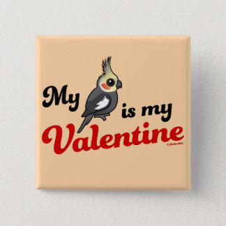 My Cockatiel Is My Valentine 15 Cm Square Badge