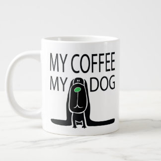 """my coffee, my dog"" JUMBO MUG  -  [PORCH & DOG]"