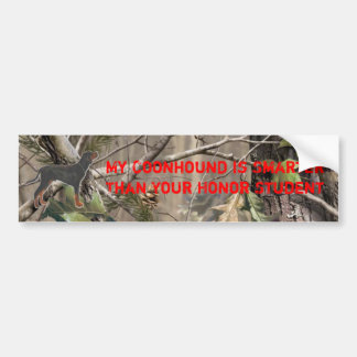 My Coonhound is Smarter than Your Honor Student Bumper Sticker