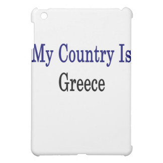 My Country Is Greece iPad Mini Cases