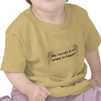 My cousin's an angel T-Shirt - Personalizable