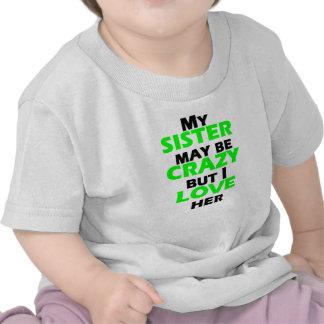 My Crazy Sister Tee Shirt