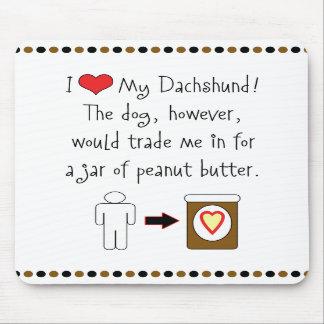 My Dachshund Loves Peanut Butter Mousepad