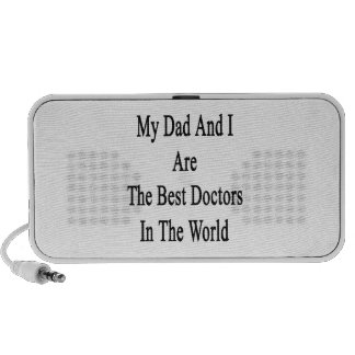 My Dad And I Are The Best Doctors In The World Mini Speakers