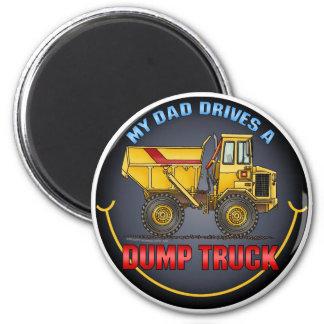 My Dad Drives A Big Dump Truck Magnet