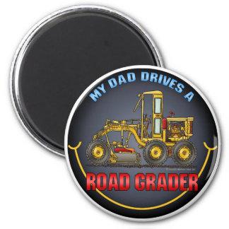 My Dad Drives A Road Grader Magnet