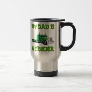 My Dad Is A Trucker Travel Mug