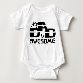 My dad is awesome baby bodysuit