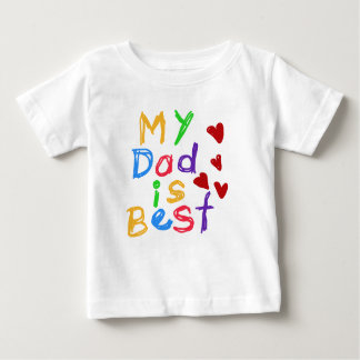 My Dad is Best T-shirt