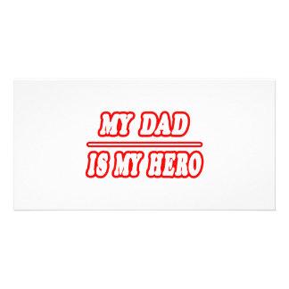 My Dad Is My Hero Custom Photo Card