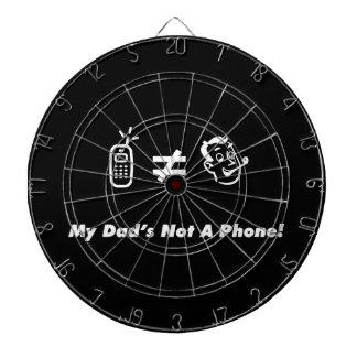 My Dad is Not a Phone Dartboards