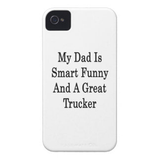 My Dad Is Smart Funny And A Great Trucker iPhone 4 Cases