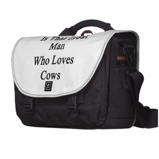 My Dad Is That Great Man Who Loves Cows Laptop Commuter Bag