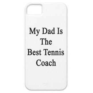 My Dad Is The Best Tennis Coach iPhone 5 Case