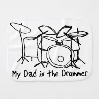 My Dad is the Drummer Burp Cloth