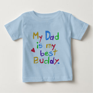 My Dad My Best Buddy T-shirts and Gifts