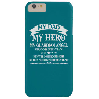 My Dad - My HERO Barely There iPhone 6 Plus Case