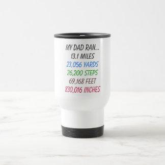 My Dad Ran 13.1 miles Coffee Mugs