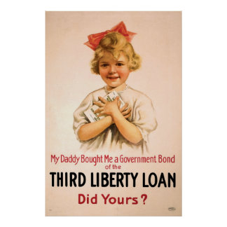 My Daddy Bought Me Third Liberty Loan Posters