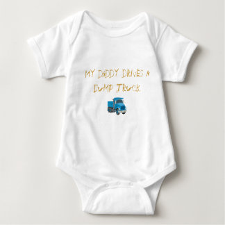 My daddy drives a Dump Truck Baby Bodysuit