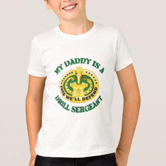 my daddy is a drill sergeant T-Shirt