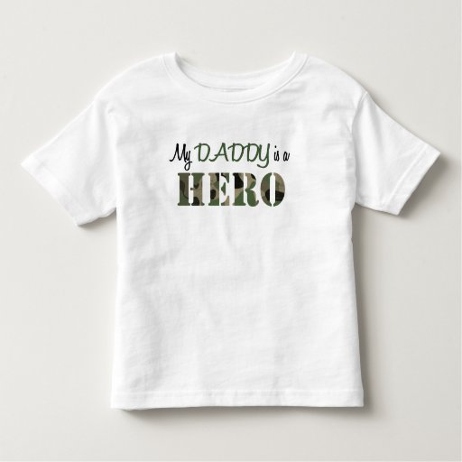My DADDY is a HERO Toddler T-Shirt