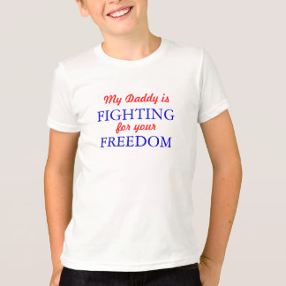 My Daddy is fighting T-Shirt