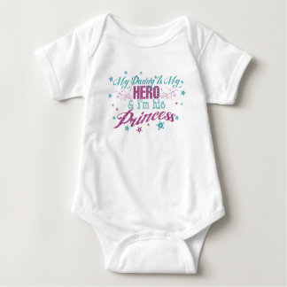 My Daddy Is My Hero & I'm His Princess Baby Bodysuit