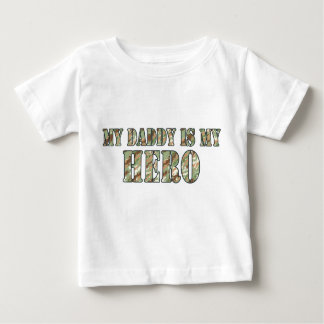 My Daddy Is My Hero T Shirts