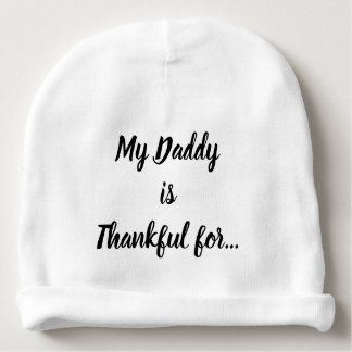My Daddy is Thankful for... Baby Beanie