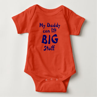 My Daddy Lifts Baby Bodysuit