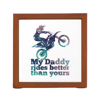 My Daddy Rides Better Than Yours Desk Organiser