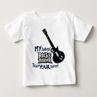 My Daddy ROCKS HARDER than your Daddy! T-shirts