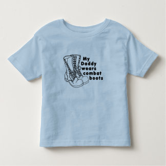 My Daddy Wears Combat Boots Toddler T-Shirt