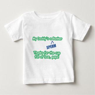"""My Daddy's a """"SPERM"""" Banker Shirt"""